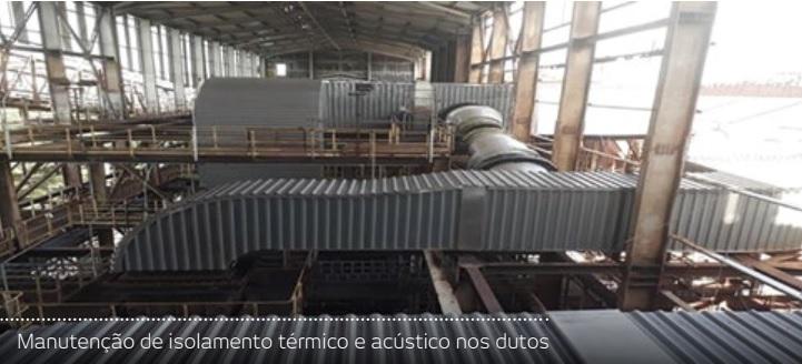 SERVIÇOS DE ISOLAMENTO TÉRMICO E ACÚSTICO FINALIZADOS NA VALE SÃO LUÍS